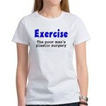 Exercise The Poor Man's Plast Women's T-Shirt