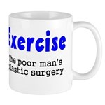 Exercise The Poor Man's Plast Mug
