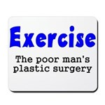 Exercise The Poor Man's Plast Mousepad