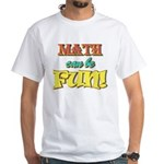 Math can be Fun! T-Shirt