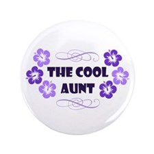 "The Cool Aunt 3.5"" Button"