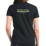 Fart Now Loading Women's Dark T-Shirt