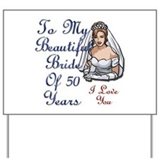 Unique 50th wedding anniversary Yard Sign