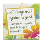 ACIM-All Things Work Together Tile Coaster