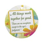 ACIM-All Things Work Together Ornament (Round)