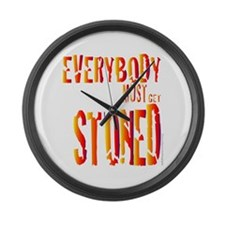 Everybody Must Get Stoned/Dyl Large Wall Clock