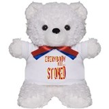 Everybody Must Get Stoned/Dyl Teddy Bear