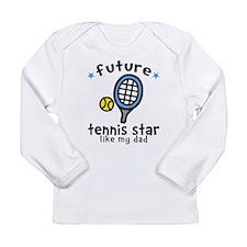 Tennis Star - Dad Long Sleeve Infant T-Shirt