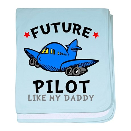 Pilot Like Daddy baby blanket