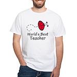 Ladybug Teacher White T-Shirt