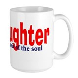 Laughter... Coffee Mug