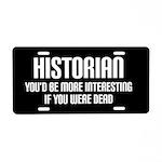 Historian Joke Funny Job License Plate