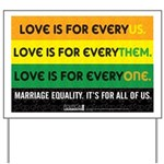 Yard Sign - Love is for everyus/them