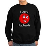 I Love Redheads Dark Sweatshirt (dark)
