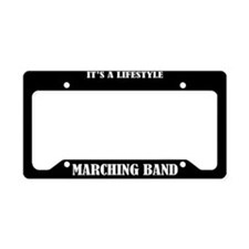 Marching Band Lifestyle License Frame Holder