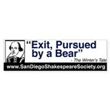 """Exit, Pursued by a Bear"" Bumper Bumper Sticker"