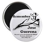 Remember Jose Magnet