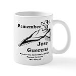 Remember Jose Mug