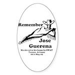 Remember Jose Sticker (Oval)