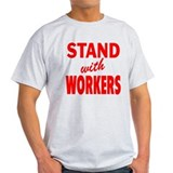 Stand with Workers: T-Shirt