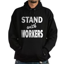 Stand with Workers: Hoodie