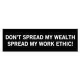 Spread Work Ethic - Herman Cain Bumper Bumper Sticker