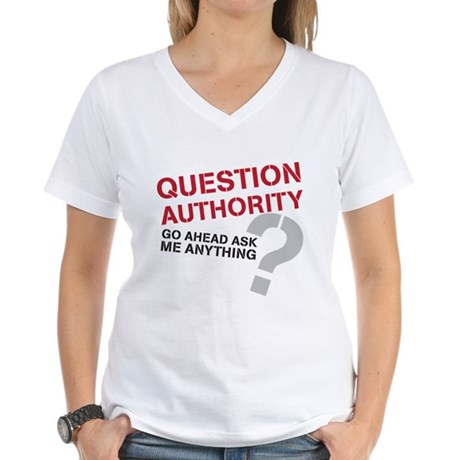Question Authority Women's V-Neck T-Shirt