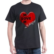 Mother's Day - Mom Love Black T-Shirt