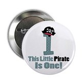 "Pirate 1st Birthday One Yr 2.25"" Button"