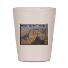 Masada Shall Not Fall Again Shot Glass