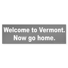 Welcome/Vermont Bumper Sticker