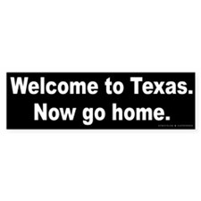Welcome/Texas Bumper Sticker