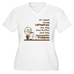 If I want your opinion Women's Plus Size V-Neck T-