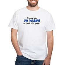 It Took Me 70 Years Shirt