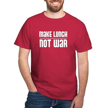 make lunch not war Dark T-Shirt