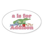 A is for Addison Sticker (Oval 10 pk)