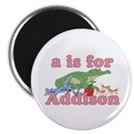 A is for Addison Magnet