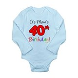 It's Mom's 40th Birthday Long Sleeve Infant Bodysu