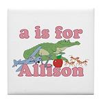 A is for Allison Tile Coaster