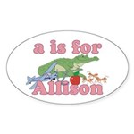 A is for Allison Sticker (Oval)