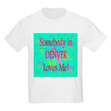 Somebody in Denver Loves Me Kids T-Shirt