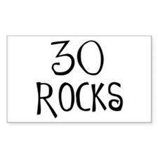 30th birthday saying, 30 rocks! Sticker (Rectangul