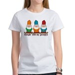 Hangin' With My Gnomies Women's T-Shirt
