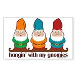 Hangin' With My Gnomies Sticker (Rectangle 50 pk)