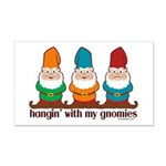 Hangin' With My Gnomies 20x12 Wall Decal