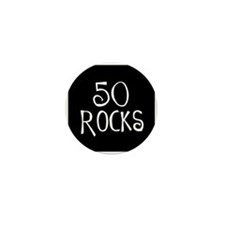 50th birthday saying, 50 rocks! Mini Button (10 pa