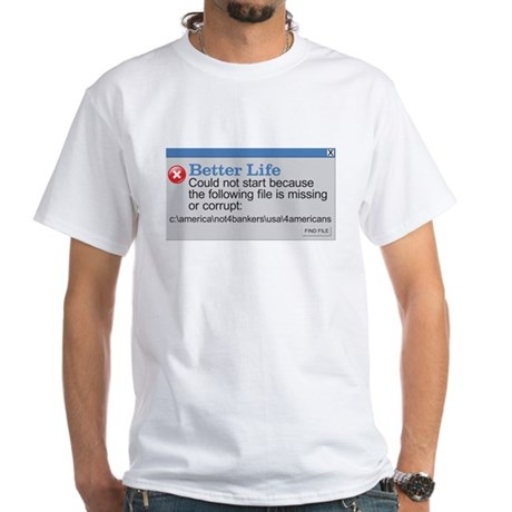 Better Life - America White T-Shirt