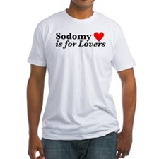 Sodomy is for Lovers Shirt