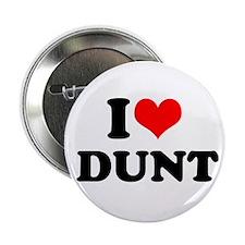 "I Heart Dunt 2.25"" Button"