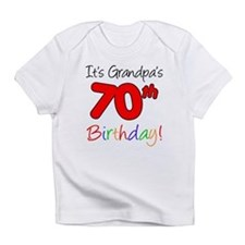 It's Grandpa's 70th Birthday Infant T-Shirt